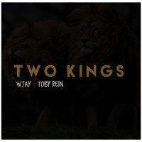 WJay - Two Kings Feat. Toby Rein