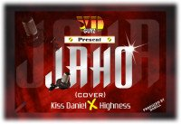 Highness606 - Jaho Cover (feat. Kizz Daniell)