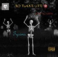 Tysims - No Fake Life