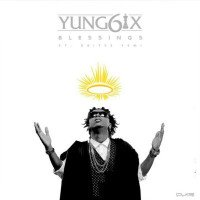 Yung6ix - Blessings (feat. Oritsefemi)