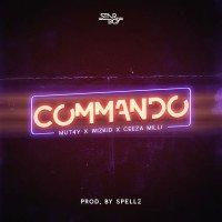Wizkid x Ceeza Milli x Mut4Y - Commando