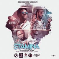 DJ Tunez x Young D x Korede Bello x Gyptian - Stamina
