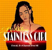 Rich Blinx - Stainless Girl ( Prod.by: ClassTwoSk)