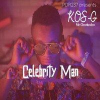 KOS-G - CELEBRITY MAN