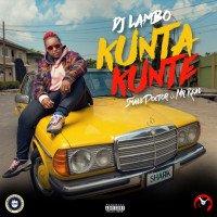 DJ Lambo - Kunta Kunte (feat. Small Doctor, Mr. Real)