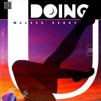 Maleek Berry - Doing U