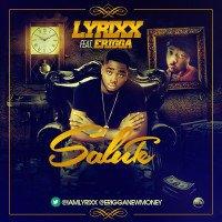 Lyrixx - Salute (feat. Erigga)