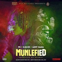 MS. - Munlefied (feat. Illbliss, Larry Gaaga)
