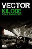 Vector - Kilode (feat. Emmsong)