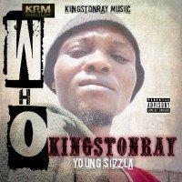 kingstonray - AH WHO