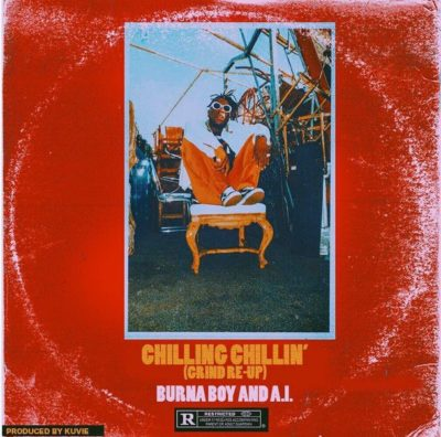 Burna Boy - Chilling Chillin (feat. AI)
