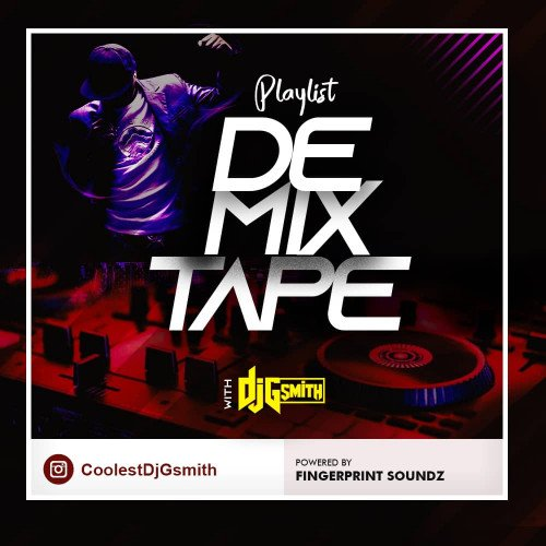 DJ Gsmith - Playlist De Mixtape DJ Gsmith