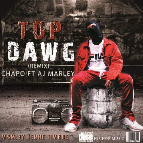 Chapo - TOP DAWG (feat. Aj Marley)