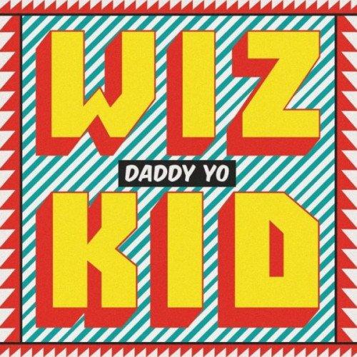 Wizkid - Daddy Yo
