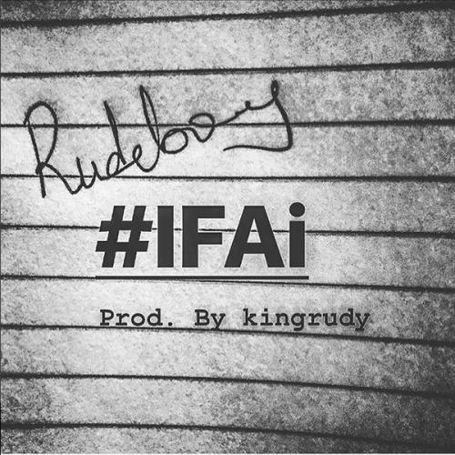 Rudeboy - #IFAi