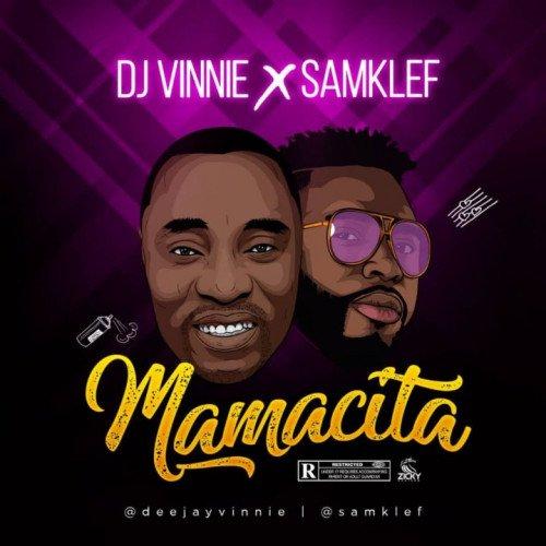 Dj Vinnie x Samklef - Mamacita