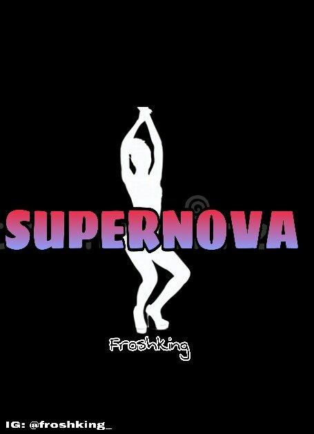 Froshking - Supernova