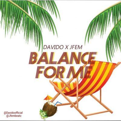 Davido x Jfem - Balance For Me