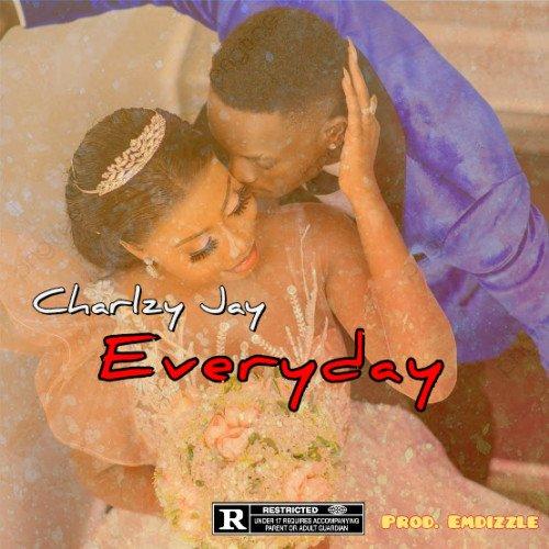 Charlzy jay - EVERYDAY