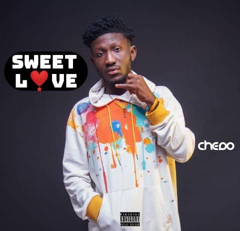 Chedo - Sweet Love