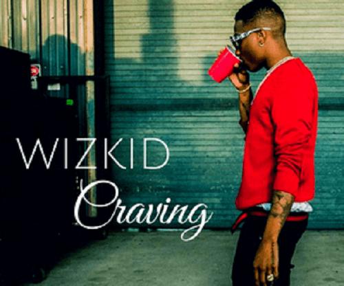 Wizkid - Craving