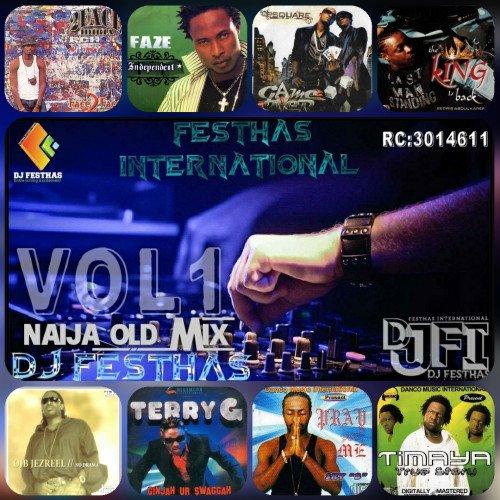 DJ FESTHAS - NAIJA OLD SKOOL MIX VOL 1
