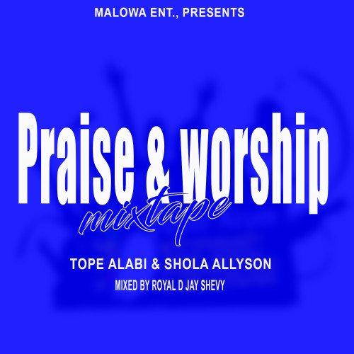 royal dj shevy - Praise And Worship