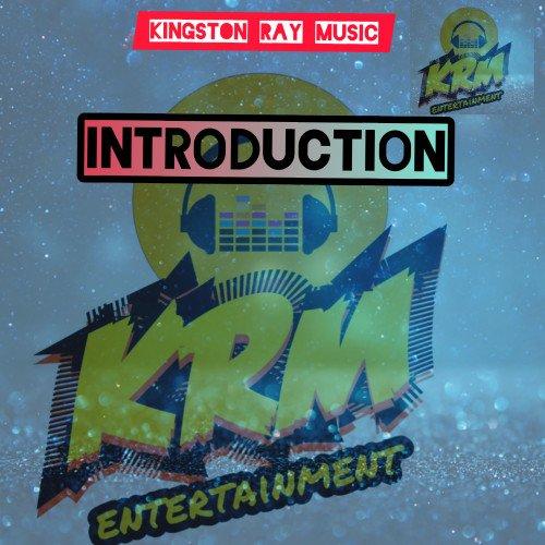 kingstonray - KINGSTON RAY MUSIC INTRODUCTION