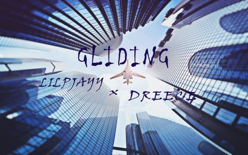 Lil Pjayy - Gliding Ft Dreece