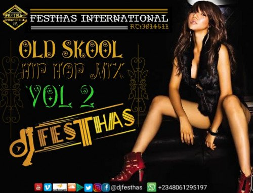 DJ FESTHAS - OLD SKOOL HIP HOP MIX VOL 2