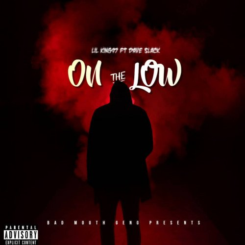 Lilking97 - On The Low (feat. Daveslack)