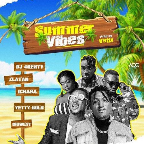 Zlatan x Idowest x Ichaba x DJ 4kerty x Yetty Gold - Summer Vibes