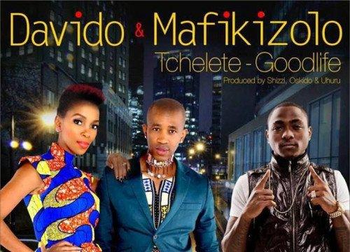 Davido - Tchelete (Good Life) (feat. Mafikizolo)