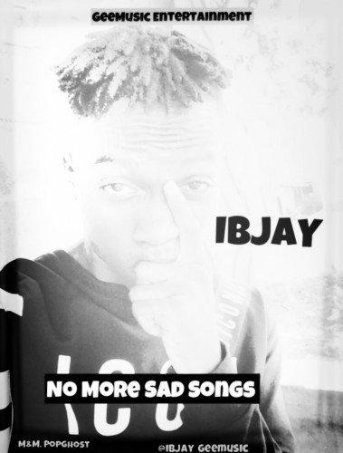 Ibjay - No More Sad Songs