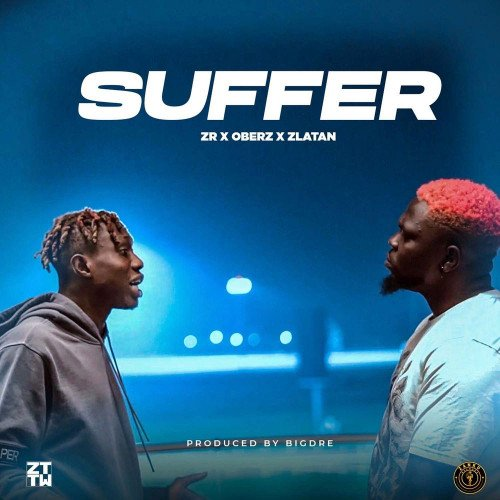 Zlatan - Suffer (feat. Oberz)