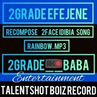 2Grade Efejene - Rainbow (2Face Idibia Covers)