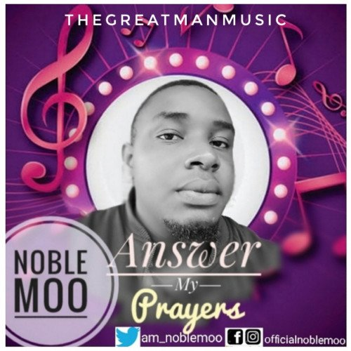 Noble Moo - Answer My Prayers