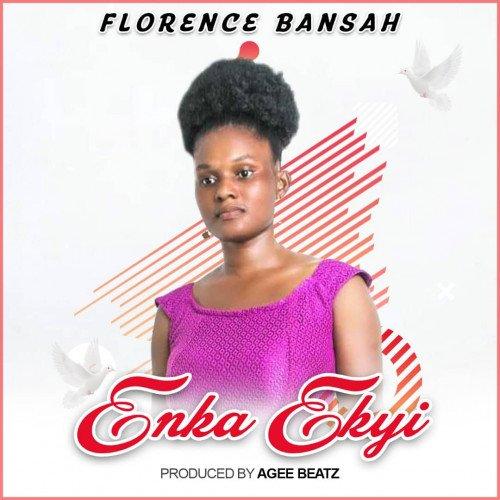 Florence Bansah - Enka Ekyi