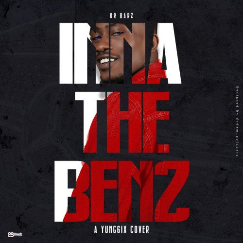 Dr. Barz - Ina The Benz (Cover)