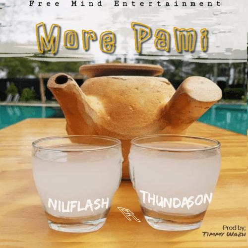 Niliflash - More Pami (feat. Thundason)