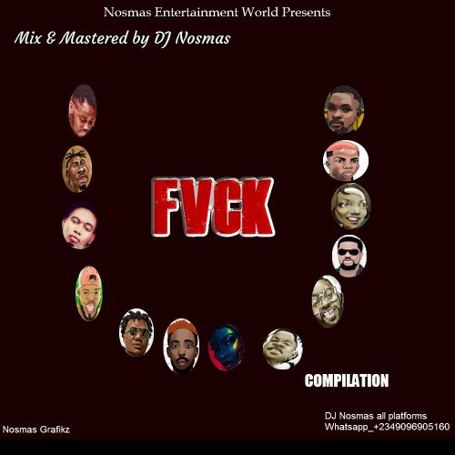 DJ Nosmas - All Stars_Kizz Daniel Fvck You Compilation