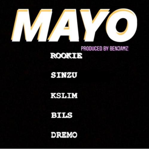 Dremo x Rookies x Sinzu x KSlim x Bils - Mayo