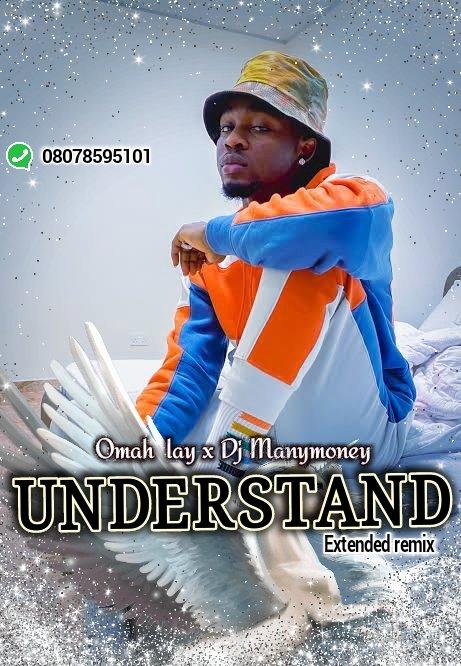 Omah Lay ft Dj Manymoney - Understand Extended Remix