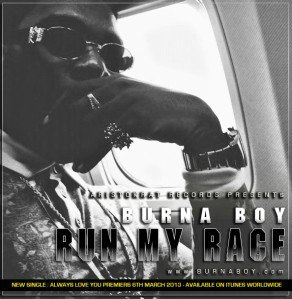 Burna Boy - Run My Race