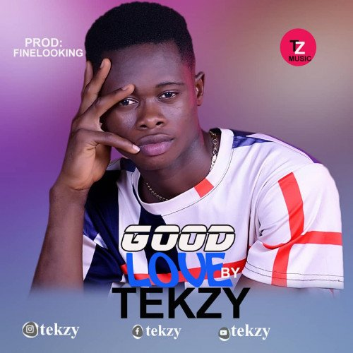 Tekzy boy - Good Love