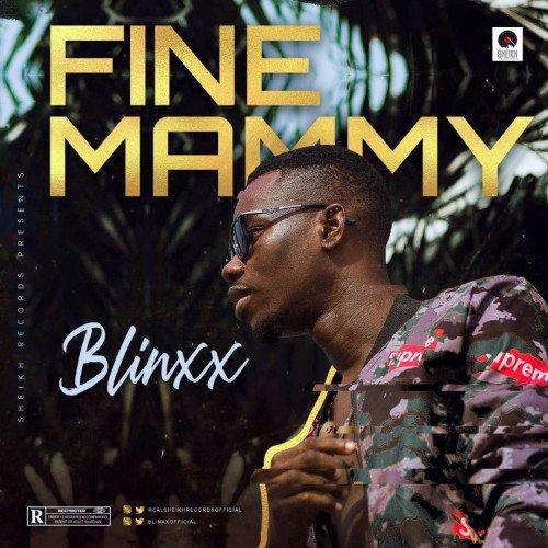 Blinxx - Fine Mammy