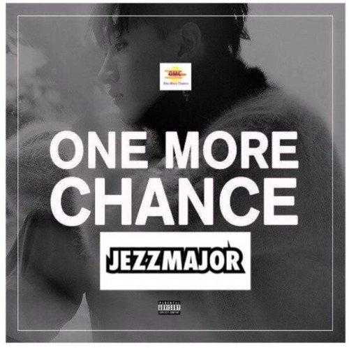 JezzMajor - One More Chance