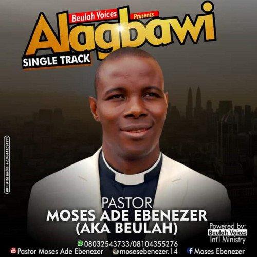 MOSES ADE EBENEZER - ALAGBAWI