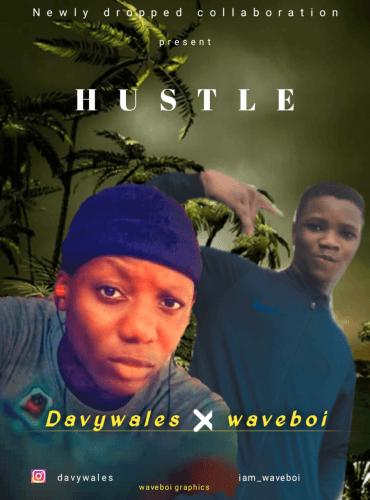 Davywales - Hustle (feat. Waveboi)