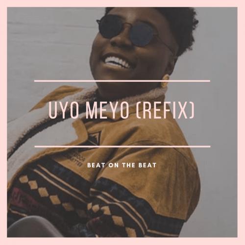 beatonthebeat - UYO MEYO (REFIX)